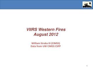 VIIRS Western Fires August 2012