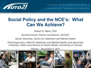 Social Policy and the NCE's:  What Can We Achieve?