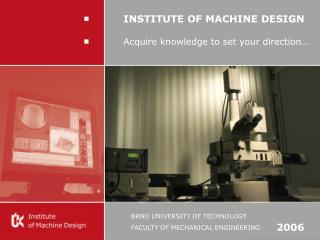 BRNO UNIVERSITY OF TECHNOLOGY FA CULTY OF MECHANICAL ENGINEERING