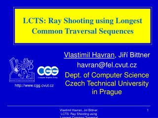 LCTS: Ray Shooting using Longest Common Traversal Sequences