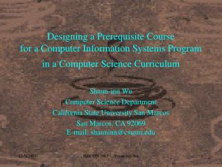Shaun-inn Wu Computer Science Department California State University San Marcos