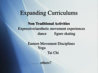 Expanding Curriculums