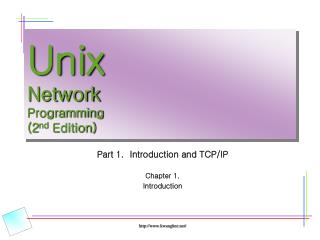 Unix Network Programming (2 nd  Edition)