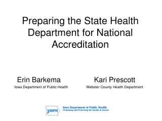 Preparing the State Health Department for National Accreditation