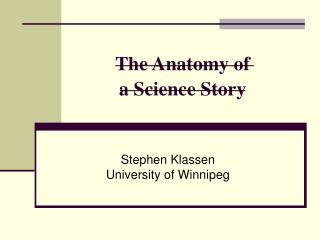 The Anatomy of a Science Story