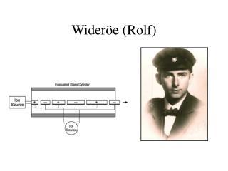 Wideröe (Rolf)