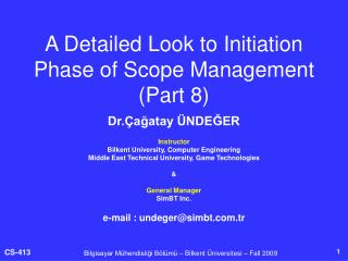 A Detailed Look to Initiation Phase of Scope Management  (Part 8)