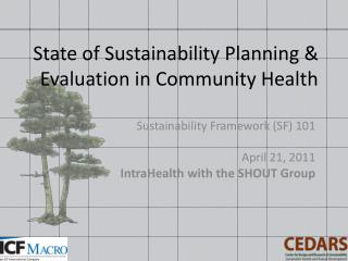 State of Sustainability Planning & Evaluation in Community Health