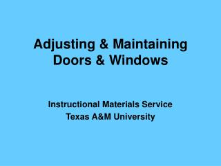 Adjusting  Maintaining Doors  Windows