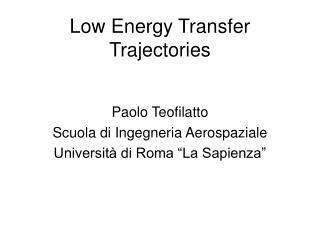 Low Energy Transfer Trajectories