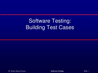 Software Testing: Building Test Cases