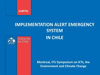 IMPLEMENTATION ALERT EMERGENCY SYSTEM  IN CHILE