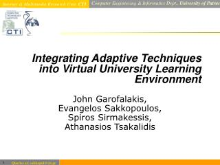 Integrating Adaptive Techniques into Virtual University Learning Environment