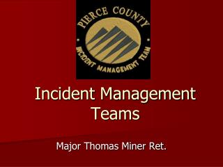 Incident Management Teams