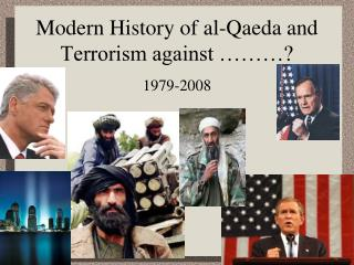 Modern History of al-Qaeda and Terrorism against ………?