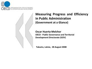 Measuring Progress and Efficiency in Public Administration Government at a Glance
