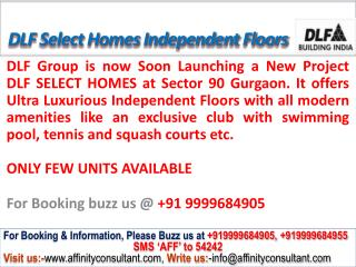 dlf select homes @09999684905 independent floors gurgaon
