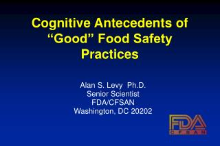 """Cognitive Antecedents of """"Good"""" Food Safety Practices"""