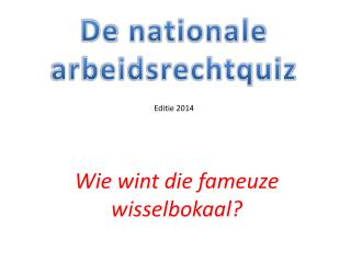 De  nationale arbeidsrechtquiz