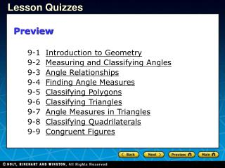 9-1 Introduction to Geometry 9-2 Measuring and Classifying Angles 9-3 Angle Relationships