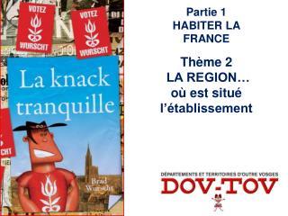 Partie 1 HABITER LA FRANCE