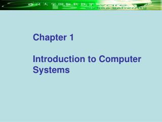 Chapter 1  Introduction to Computer Systems