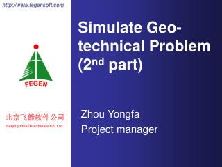 Simulate Geo-technical Problem (2 nd  part)