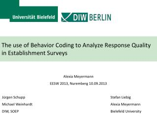 The use of Behavior Coding to Analyze Response Quality in Establishment Surveys