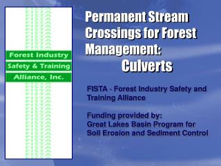 Permanent Stream Crossings for Forest Management:  Culverts