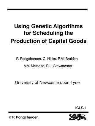 Using Genetic Algorithms for Scheduling the Production of Capital Goods