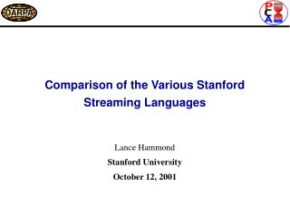 Comparison of the Various Stanford Streaming Languages