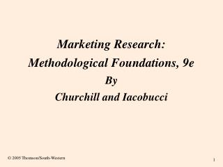 Marketing Research: Methodological Foundations, 9e By Churchill and Iacobucci
