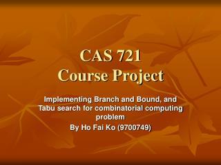 CAS 721 Course Project