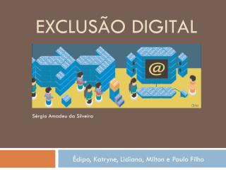 EXCLUSÃO DIGITAL