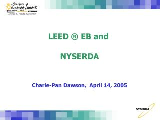 LEED   EB and   NYSERDA
