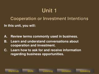 Unit 1 Cooperation or Investment Intentions