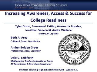 Increasing Awareness, Access & Success for College Readiness