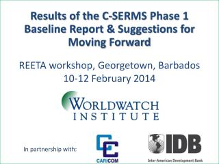 REETA workshop, Georgetown, Barbados 10-12 February 2014