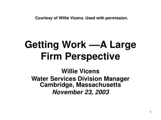Getting Work ––A Large Firm Perspective