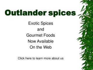 Outlander spices