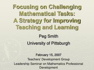 Focusing on Challenging Mathematical Tasks: A Strategy for Improving Teaching and Learning