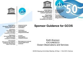 Sponsor Guidance for GCOS