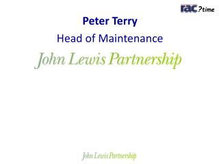 Peter Terry Head of Maintenance