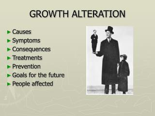 GROWTH ALTERATION