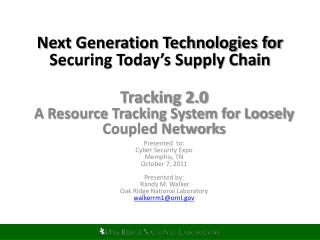Next Generation Technologies for Securing Today's Supply Chain