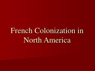 French Colonization in North America