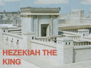 Hezekiah the King
