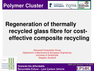 Regeneration of thermally recycled glass fibre for cost-effective composite recycling