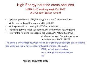 High Energy neutrino cross-sections HERA-LHC working week Oct 2007 A M Cooper-Sarkar, Oxford