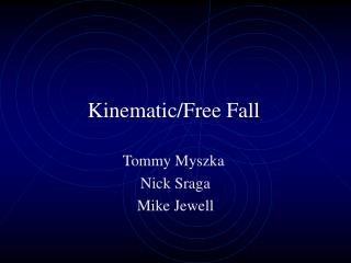 Kinematic/Free Fall